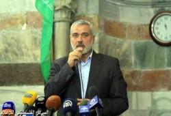 هنية: مطالب شعبنا رفع الحصار وإنهاء العدوان وقررنا ذلك بالدم