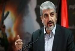 مشعل: استراتيجية الصهاينة تبني الشاذين عن الموقف العربي والإسلامي