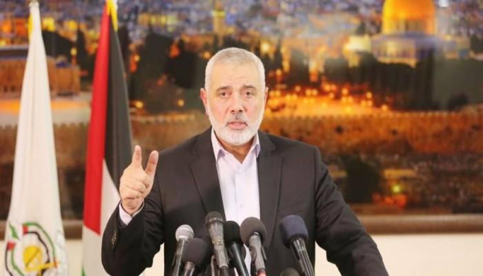 هنية يدعو لحكومة وحدة تمهد لإنهاء الانقسام الفلسطيني