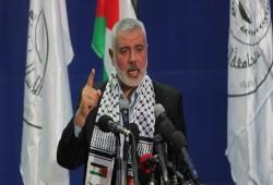 هنية: المقاومة جاهزة إن لم يتراجع الاحتلال عن جرائمه بالقدس